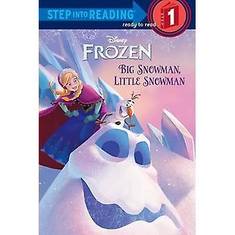 Frozen - Big Snowman - Little Snowman by Tish Rabe - Disney Storybook