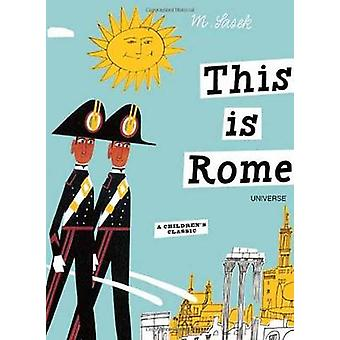 This is Rome by Miroslav Sasek - 9780789315496 Book
