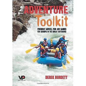 The Adventure Toolkit: Friendly Advice, Fun and Games for Groups in the Great Outdoors