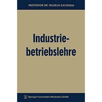 Industriebetriebslehre von Kalveram & Wilhelm