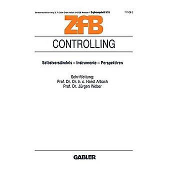 Controlling Selbstverstandnis Instrumente Perspektiven by Albach & Horst