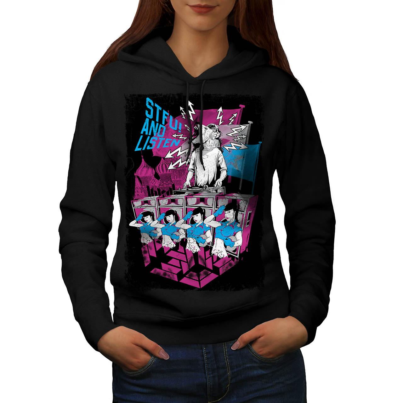 STFU Listen Dance Music Women Black Hoodie | Wellcoda