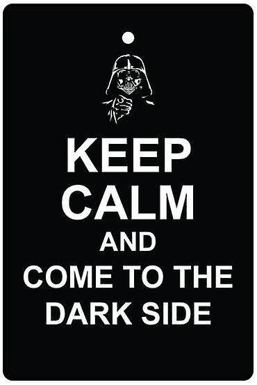 Keep Calm And Come To The Dark Side Car Air Freshener