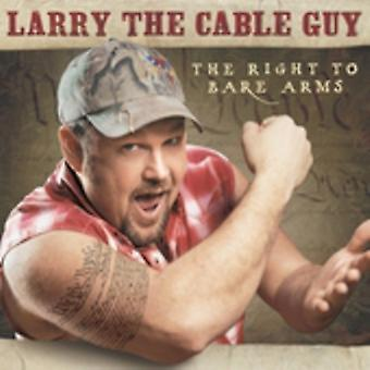 Larry the Cable Guy - diritto di braccia nude [CD] USA importare