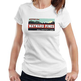 Hvor paradis er Home egensindige fyrretræer dame T-Shirt