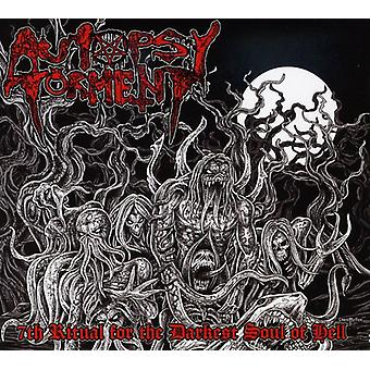 Autopsy Torment - 7th Rituals for the Darkest Souls of Hel [CD] USA import