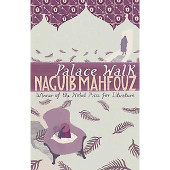 Palace Walk - Cairo Trilogy 1 by Naguib Mahfouz - 9780552995801 Book
