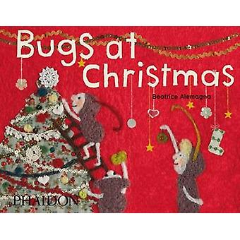 Bugs at Christmas by Sam Gordon - Beatrice Alemagna - 9780714865737 B