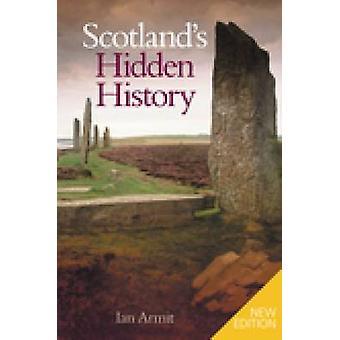 Schottland ist Geschichte von Ian Armit - 9780752437644 Buch versteckt.