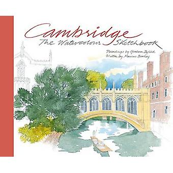 Cambridge - den akvarell skissbok av Graham Byfield - Marcus Binn