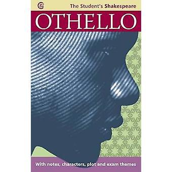 Othello - The Student's Shakespeare by Angela Sheehan - Warwick Shake