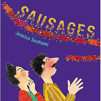 Sausages! by Jessica Souhami - 9781845076016 Book