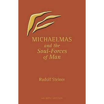 Michaelmas and the SoulForces of Man by Rudolf Steiner & S. Lockwood & L. Lockwood