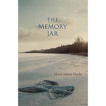 Memory Jar by Elissa Janine Hoole - 9780738747316 Book