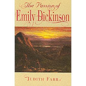The Passion of Emily Dickinson by Judith Farr - 9780674656666 Book