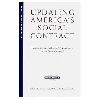 Oppdatere Americas sosiale kontrakt: økonomisk vekst og muligheter i det nye århundret (forene Amerika)