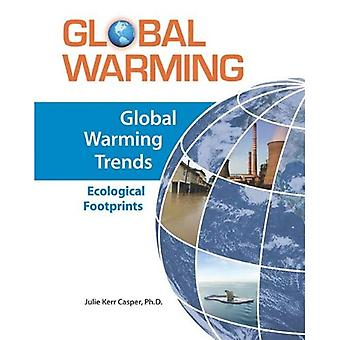 Global Warming Trends: Ecological Footprints