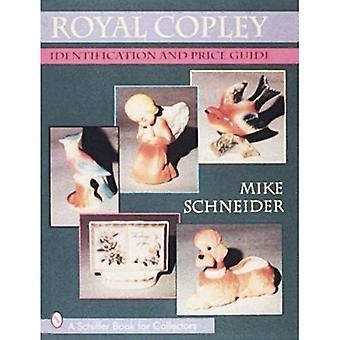 Royal Copley: Identification and Price Guide (A Schiffer Book for Collectors)