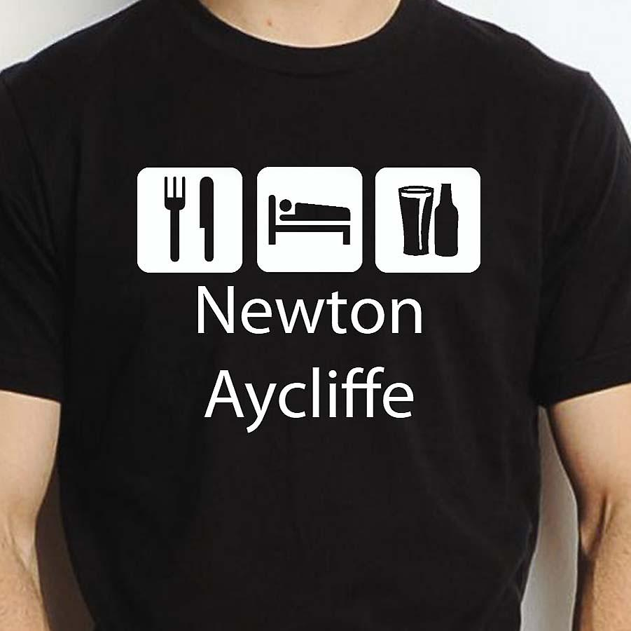 Eat Sleep Drink Newtonaycliffe Black Hand Printed T shirt Newtonaycliffe Town