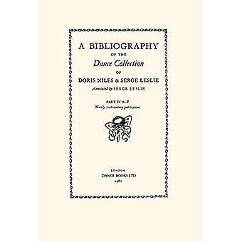 A Bibliography of the Dance Collection of Doris Niles and Serge Leslie
