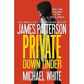 Private Down Under (Private (Grand Central Publishing))
