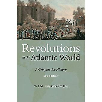 Revolutions in the Atlantic� World, New Edition: A Comparative History