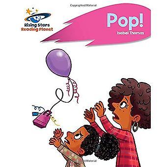 Lecture de planète - Pop! -B Rose: Rocket Phonics (Rising Stars lire la planète)