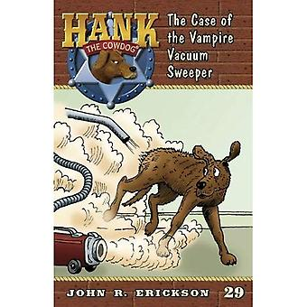 The Case of the Vampire Vacuum Sweeper (Hank the Cowdog