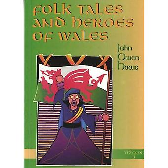 Folk Tales and Heroes of Wales