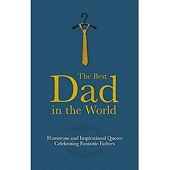 The Best Dad in the World (Gift Wit)