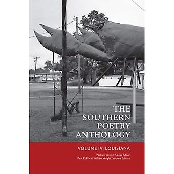 The Southern Poetry Anthology: Volume IV: Louisiana