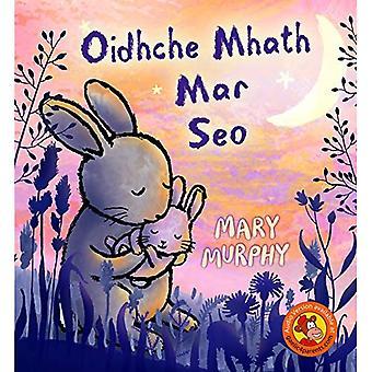 Oidhche Mhath Mar Seo