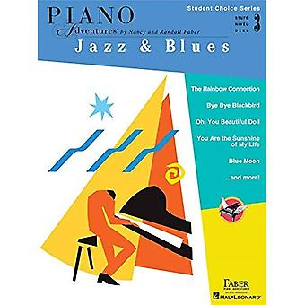 Piano Adventures - Student Choice Series: Jazz & Blues Level 3