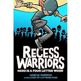 Recess Warriors: Hjälte är en fyra bokstäver ord (Recess krigare)