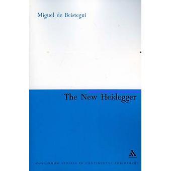 Den nye Heidegger af Beistegui & Miguel de