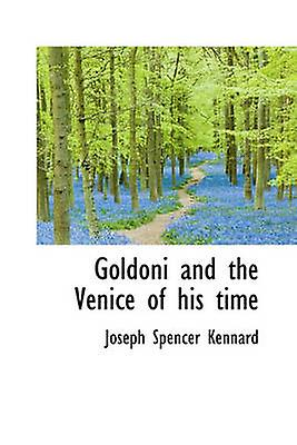 oroni and the Venice of his time by Kennard & Joseph Spencer