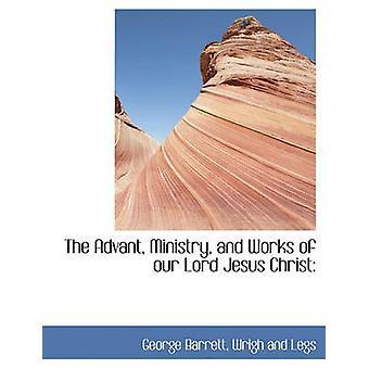 وزاره واعمال الرب يسوع المسيح من قبل باريت & جورج