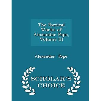 الأعمال الشعرية للبابا ألكسندر المجلد الثالث الطبعة اختيار العلماء قبل البابا & ألكسندر