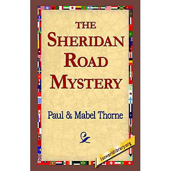 The Sheridan Road Mystery by Thorne & Paul
