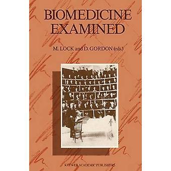 Biomedicine Examined by Lock & M.