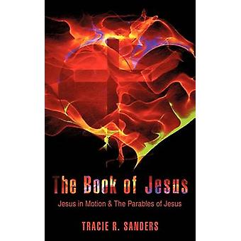 The Book of Jesus by Sanders & Tracie R.