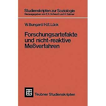 Forschungsartefakte Und NichtReaktive Messverfahren by Bungard & Walter