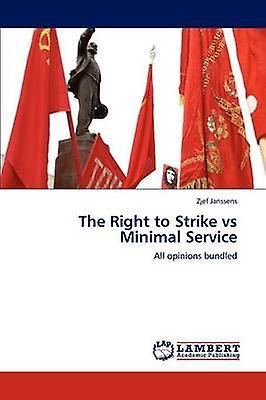 The Right to Strike vs Minimal Service by Janssens & Zjef
