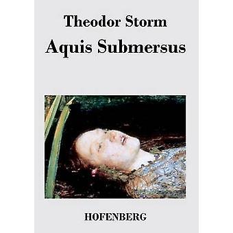 Submersus d'assaut & Theodor