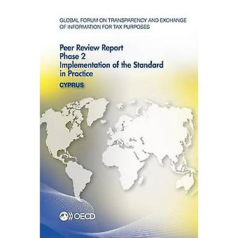 Global Forum on Transparency and Exchange of Information for Tax Purposes Peer Reviews Cyprus 2013  Phase 2 Implementation of the Standard in Practice by OECD