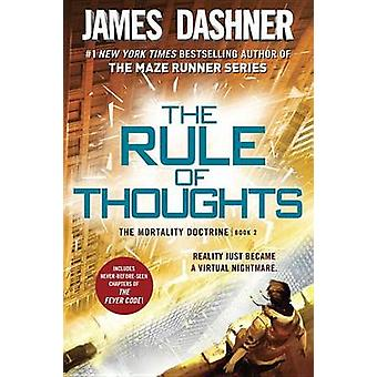 The Rule of Thoughts (the Mortality Doctrine - Book Two) by James Das