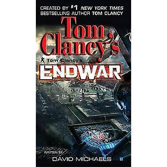 Endwar by Tom Clancy - 9780425222140 Book