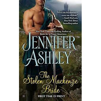 The Stolen Mackenzie Bride by Jennifer Ashley - 9780425266021 Book