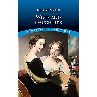 Wives and Daughters by Elizabeth Gaskell - 9780486817361 Book