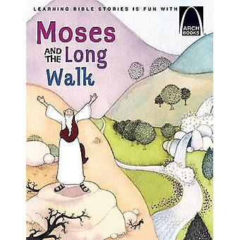 Moses and the Long Walk by Joanne Bader - Concordia Publishing House